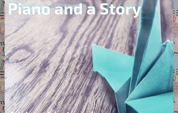 "Latest CD! ""PIANO AND A STORY"""
